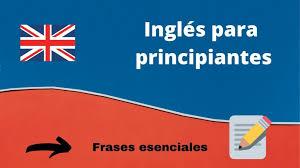 Frases en inglés para principiantes